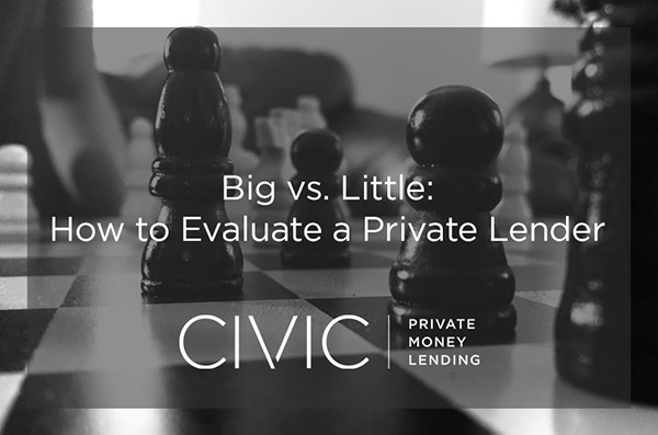 Big vs. Little: How to Evaluate a Private Lender