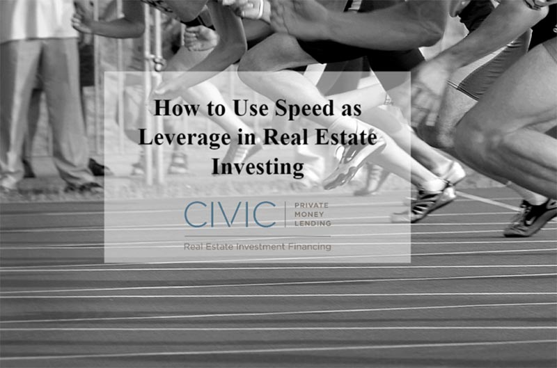 Private Money: How to Use Speed as Leverage in Real Estate Investing